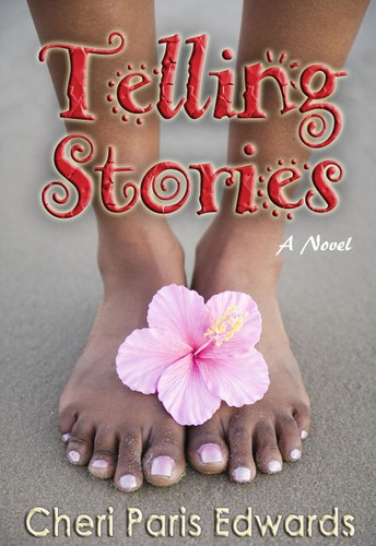 Telling Stories by Cheri Paris Edwards
