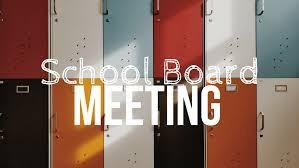 School Board Meeting Info