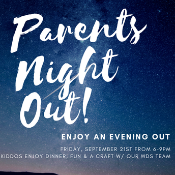 Parents Night Out [Friday, September 21st]