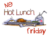 No Hot Lunch Friday, September 15th