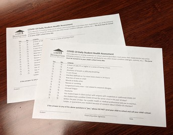 First day of school:  Please complete a health assessment form and send it to school with your student!