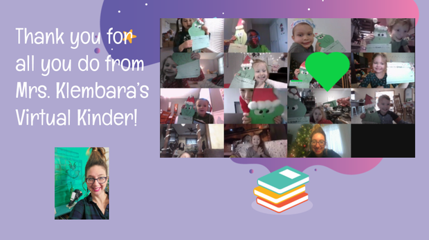 Thank You Slide & Photos - Maple KDG Virtual Teacher Mrs. Klembara and Students