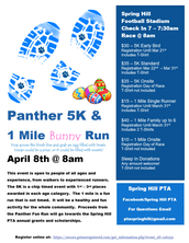PTA is hosting our 3rd Annual Panther 5K and 1 Mile Bunny Run on April 8th!