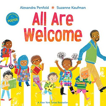 All Are Welcome by Alexandra Penfold (Author) and Suzanne Kaufman (Illustrator)