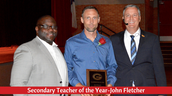 Secondary Teacher of the Year-John Fletcher
