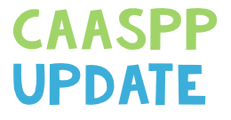 Update on State Testing