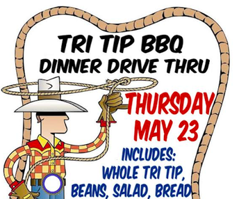 Tri Tip Dinner Drive Thru - pick up your order on Thursday!