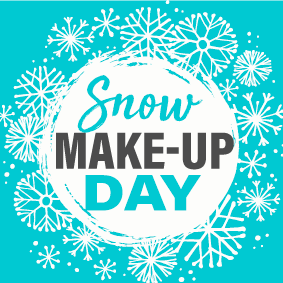 Snow Make Up Day - School is in Session on Monday, February 18