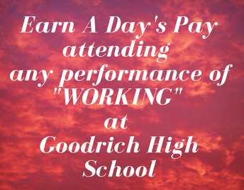 """HOW TO EARN A """"DAY'S PAY"""" WHEN YOU ATTEND THE PLAY!"""