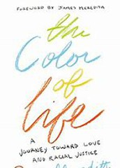 The Color of LIfe by  Cara Meredith