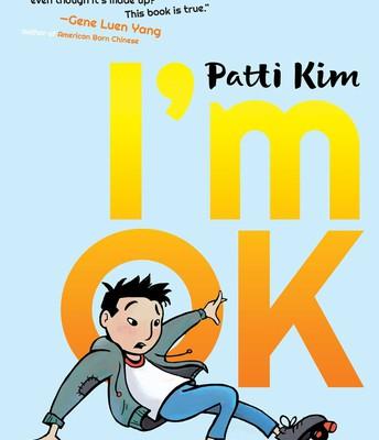 *I'm OK, by Patti Kim