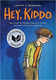 """Hey, Kiddo"" by Jarrett Krosoczka!"