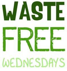Waste Free Wednesdays