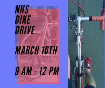 NHS will be holding a BICYCLE DRIVE!