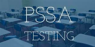 For Your Planning Purposes - PSSA Testing Dates