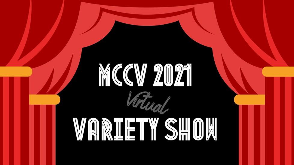 MCCV 2021 Virtual Variety Show