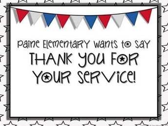 Paine Elementary wants to say Thank you for your service letter
