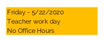 Friday - Teacher Work Day