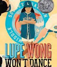 Lupe Wong Won't Dance, written by Donna Barba Higuera