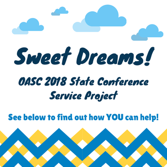 Sweet Dreams! OASC's State Conference Service Project