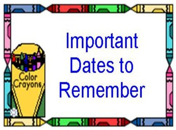 Upcoming Dates to Remember: