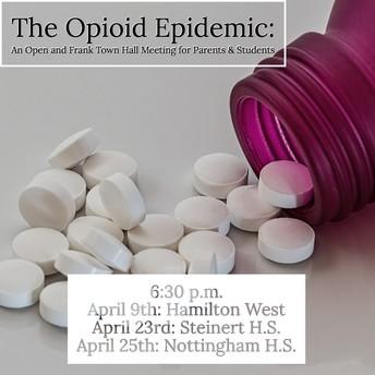 Opioid Epidemic Town Hall Meetings