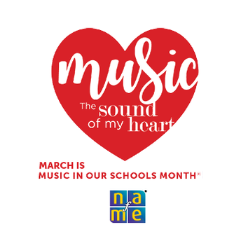"""March is """"Music in Our Schools Month"""""""