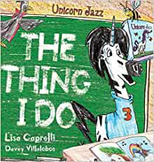 The Thing I Do by Lisa Caprelli