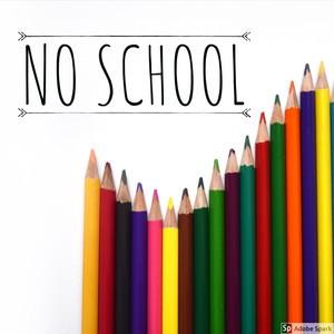 No School Monday or Tuesday