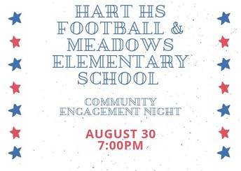 Community Engagement Hart HS and Meadows Elementary School