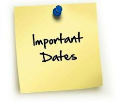 Important Dates Coming Up!