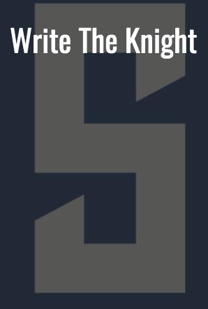 SHS:  Write the Knight
