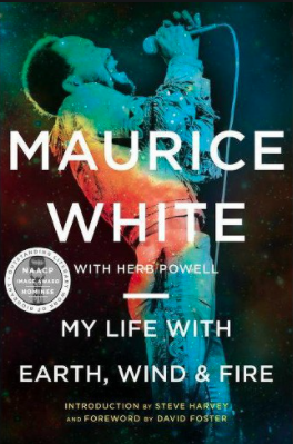My Life with Earth, Wind & Fire by Maurice White