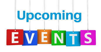UPCOMING EVENTS - JUNE/JULY