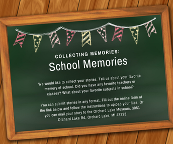 Greater West Bloomfield Historical Society - School Memories