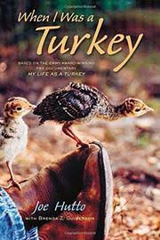 When I Was a Turkey by Joe Hutto