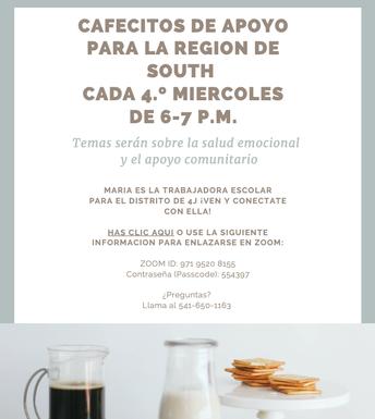 Cafecito de Apoyo for South Region every 4th Wednesday
