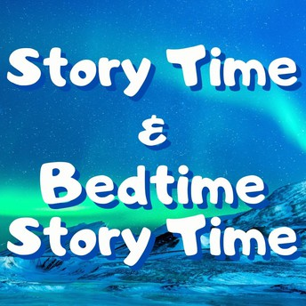 Story Time & Bedtime Story Time