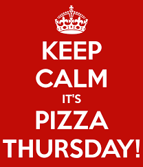 PIZZA *THURSDAY* THIS WEEK
