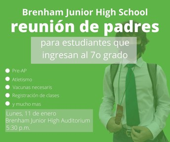 Brenham Junior High Informational Parent Meeting