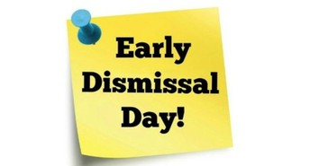 Upcoming Early Dismissal and Student Holidays