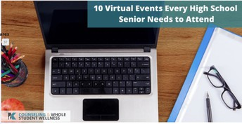 Seniors - 10 Virtual Events All High School Students should attend.