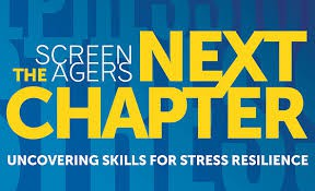 Screenagers Next Chapter: Skills for Stress Resilience