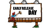 Early Release is Friday, Sept. 29