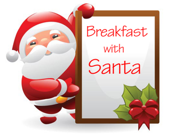 Breakfast with Santa - December 14th from 9-11am