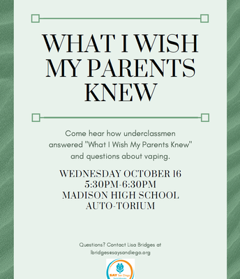 What I Wish My Parents Knew,  Wed., Oct 16, 2019