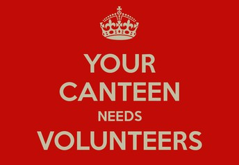 Canteen needs you!