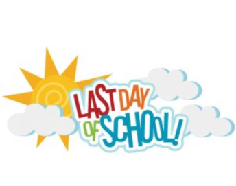 Last Day of School-May 24th