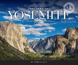 Welcome to Yosemite National Park (National Parks series)