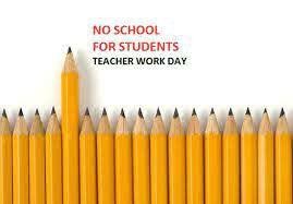 Student Holiday/Teacher Work Day